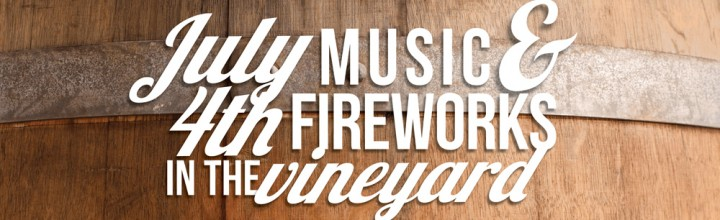Music and Fireworks in the Vineyard on August 15